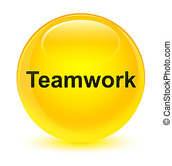 Teamwork glassy yellow round button