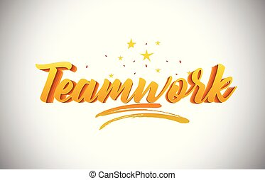 Teamwork Golden Yellow Word Text with Handwritten Gold Vibrant Colors Vector Illustration.