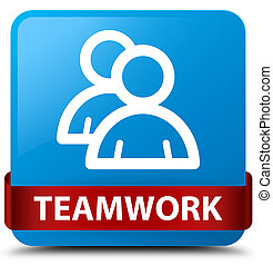 Teamwork (group icon) cyan blue square button red ribbon in middle