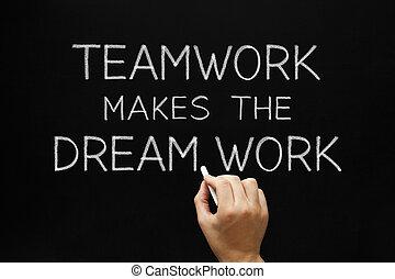 teamwork, maakt, de, droom, werken