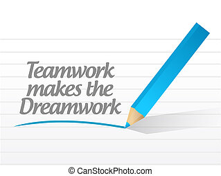 Teamwork makes the dreamwork illustration design over a ...