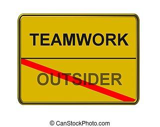 teamwork - outsider