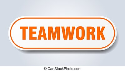 teamwork sign. rounded isolated button. white sticker