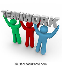 Three people hold up the word Teamwork together