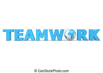 Teamwork World Blue - blue word Teamwork with 3D globe...