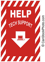 Tech Support Sign - Sign for helpdesk