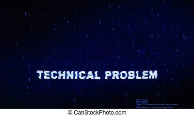 Technical Problem Text Digital Noise Twitch Glitch...