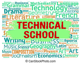 Technical School Indicates Specialist Education And Learning