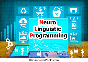 technology and biz concept. select icon Neuro Linguistic Programming on the virtual display