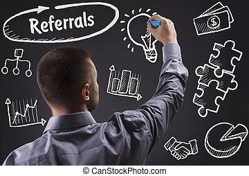 tecnologia, internet, negócio, e, marketing., jovem, homem negócio, escrita, word:, referrals