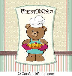teddy bear with pie. birthday greeting card