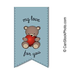 Teddy bear with the big heart -label