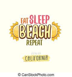 tee., estate, concetto, poster., sonno, divertente, sole, etichetta, stampa, spiaggia, ripetere, illustrazione, costa, california, cartone animato, mangiare, scheda, slogan, augurio, impaurito, vettore, o