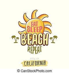 tee., zomer, concept, poster., slaap, gekke , zon, etiket, afdrukken, strand, herhalen, illustratie, kust, californië, spotprent, eten, kaart, slagzin, groet, funky, vector, of