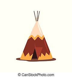 Teepee or wigwam, dwelling of north nations of Canada, Siberia, North America vector Illustration isolated on a white background.