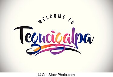 Tegucigalpa Welcome To Message in Purple Vibrant Modern...