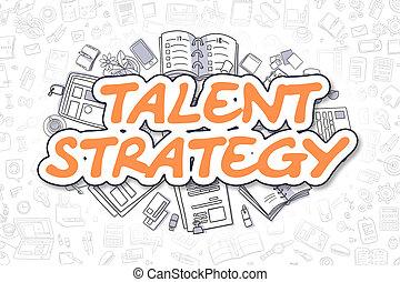 tehetség, ügy, szórakozottan firkálgat, concept., word., -, stratégia, narancs