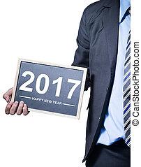 tekst, jaar, nieuw, vasthouden, bord, zakenman, 2017, vrolijke
