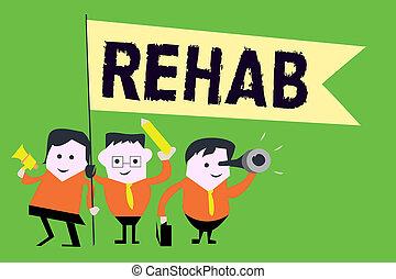 tekst, meldingsbord, het tonen, rehab., conceptueel, foto, cursus, behandeling, voor, medicijn, alcohol, afhankelijkheid, typisch, op, woongebied