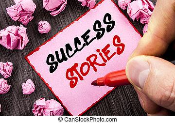 tekst, meldingsbord, succes, stories., handel concept, voor, succesvolle , inspiratie, prestatie, opleiding, groei, geschreven, spelden, memo , papier, ineengevouwen , papier, de, houten, achtergrond, man, vasthouden, teken, hand