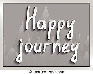 tekst, papier, podróż, szczęśliwy