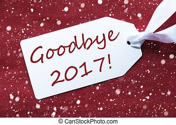 tekst, snowflakes, etiket, achtergrond, tot ziens, 2017, een, rood