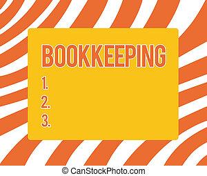 tekst, tegn, viser, bookkeeping., begrebsmæssig, fotografi, fortsætte, rekorder, i, den, finansielle, anliggender, på, en, firma