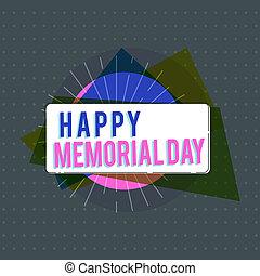 tekst, tegn, viser, glade, mindesmærke, day., begrebsmæssig, fotografi, hædre, mindes, de der, hvem, omkom, ind, militær, tjeneste
