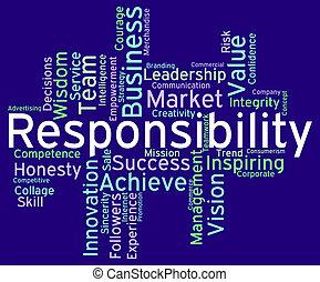 tekst, verantwoordelijkheden, plicht, woorden, verantwoordelijkheidsgevoel, middelen