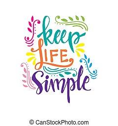 tekstning, liv, enkel, beholde, konstruktion, hånd
