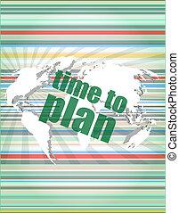 tela toque, com, tempo, planejar, words., conceito, de, citação, info, testimonials, aviso, textbox