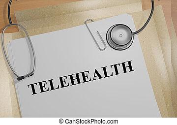 Telehealth medical concept - 3D illustration of 'TELEHEALTH'...