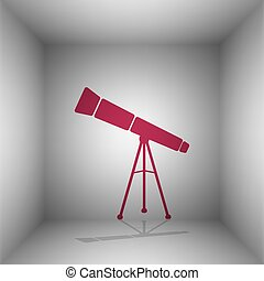 Telescope simple sign. Bordo icon with shadow in the room.