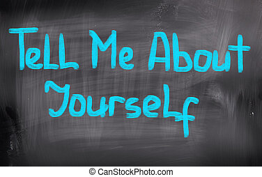 Tell Me About Yourself Concept