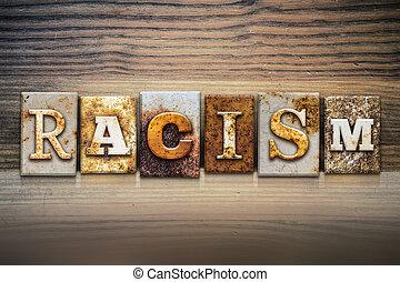 tema, concetto, razzismo, letterpress