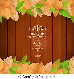 template banner with fresh almonds on wooden background for your