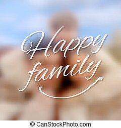 Greeting Card - Template Greeting Card Family Day on Blurred...