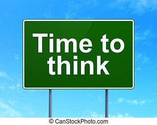 tempo, concept:, tempo, pensare, su, segno strada, fondo