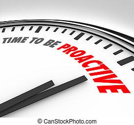 tempo, para, ser, proactive, palavras, relógio, atitude, ambição, sucesso