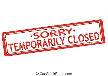 temporairement fermé