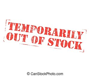 Temporarily Out Of Stock Rubber Stamp