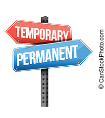 temporary, permanent road sign illustration design over a ...