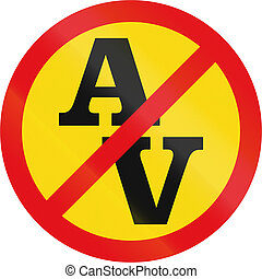 Temporary road sign used in the African country of Botswana - Abnormal vehicles prohibited