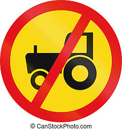 Temporary road sign used in the African country of Botswana - Agricultural vehicles prohibited