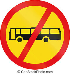 Temporary road sign used in the African country of Botswana - Buses prohibited