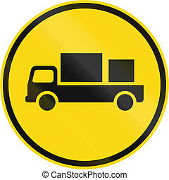 Temporary road sign used in the African country of Botswana - Delivery vehicles only