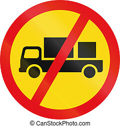 Temporary road sign used in the African country of Botswana - Delivery vehicles prohibited