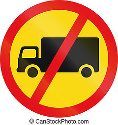 Temporary road sign used in the African country of Botswana - Goods vehicles prohibited