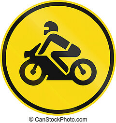 Temporary road sign used in the African country of Botswana - Motorcycles only