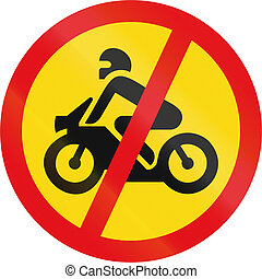 Temporary road sign used in the African country of Botswana - Motorcycles prohibited